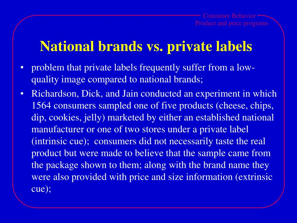National brands vs. private labels