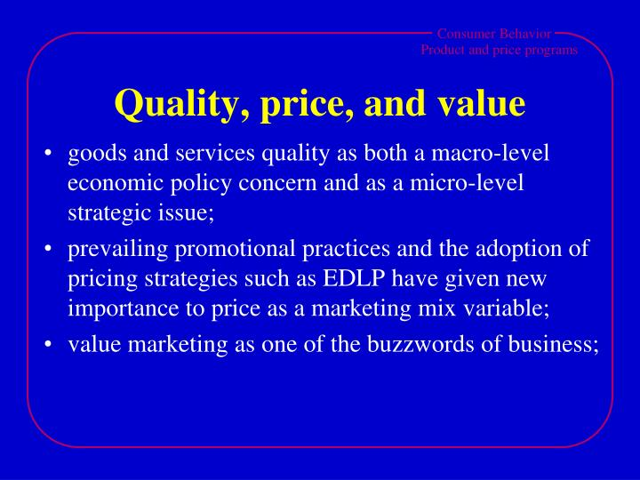 Quality price and value