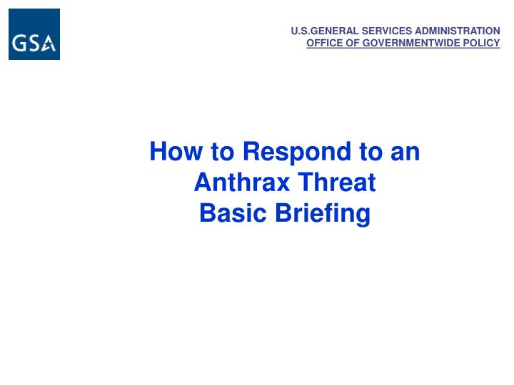 How to Respond to an Anthrax Threat