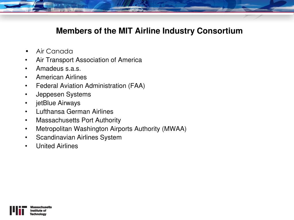 Members of the MIT Airline Industry Consortium