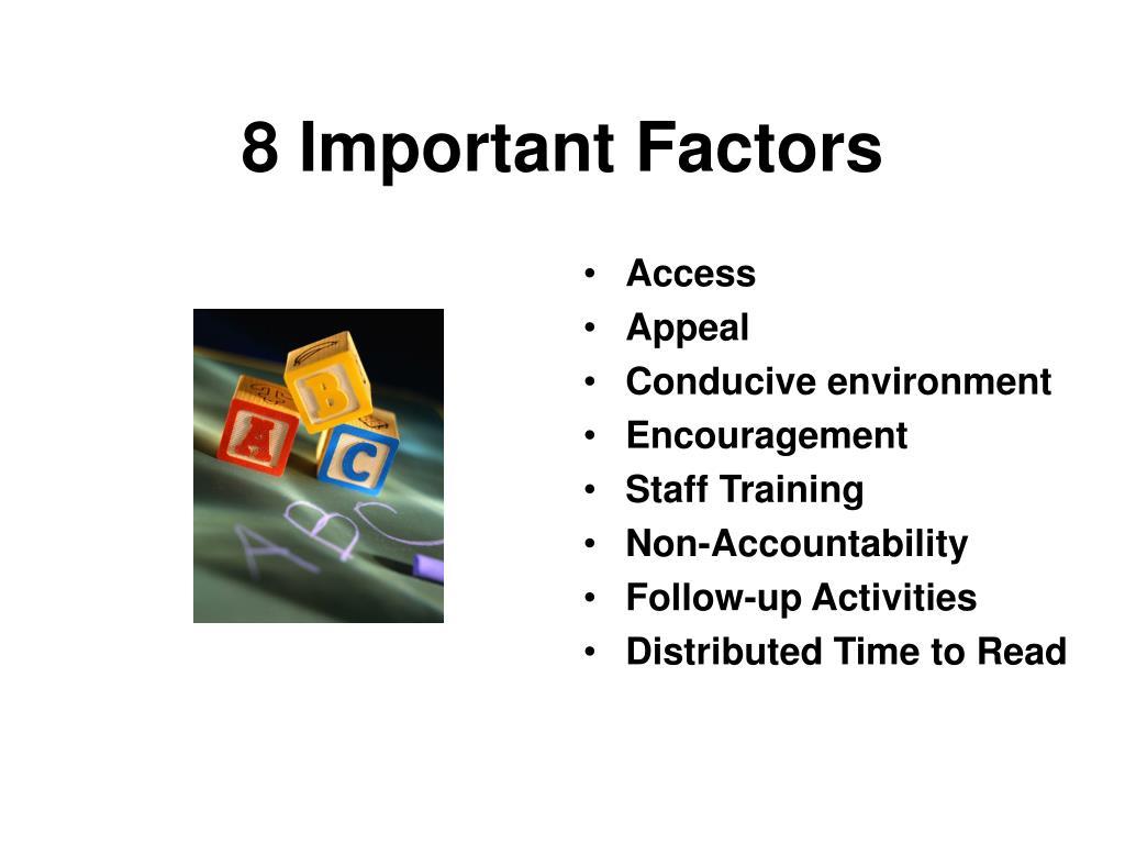 8 Important Factors