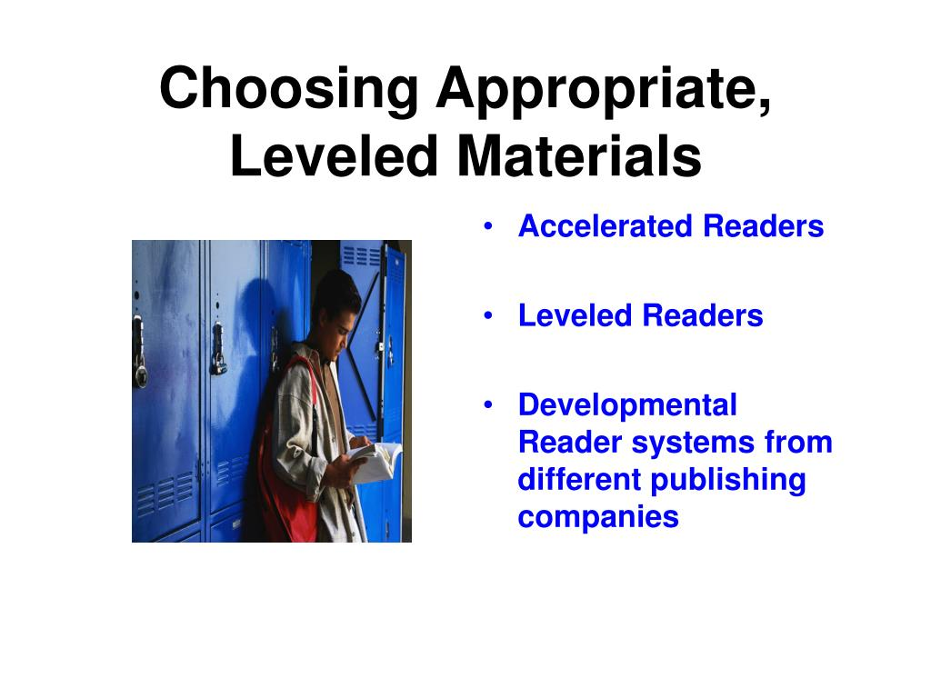 Choosing Appropriate, Leveled Materials