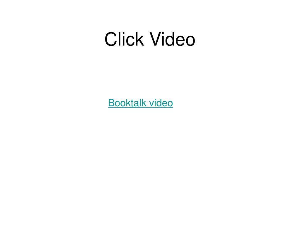 Click Video