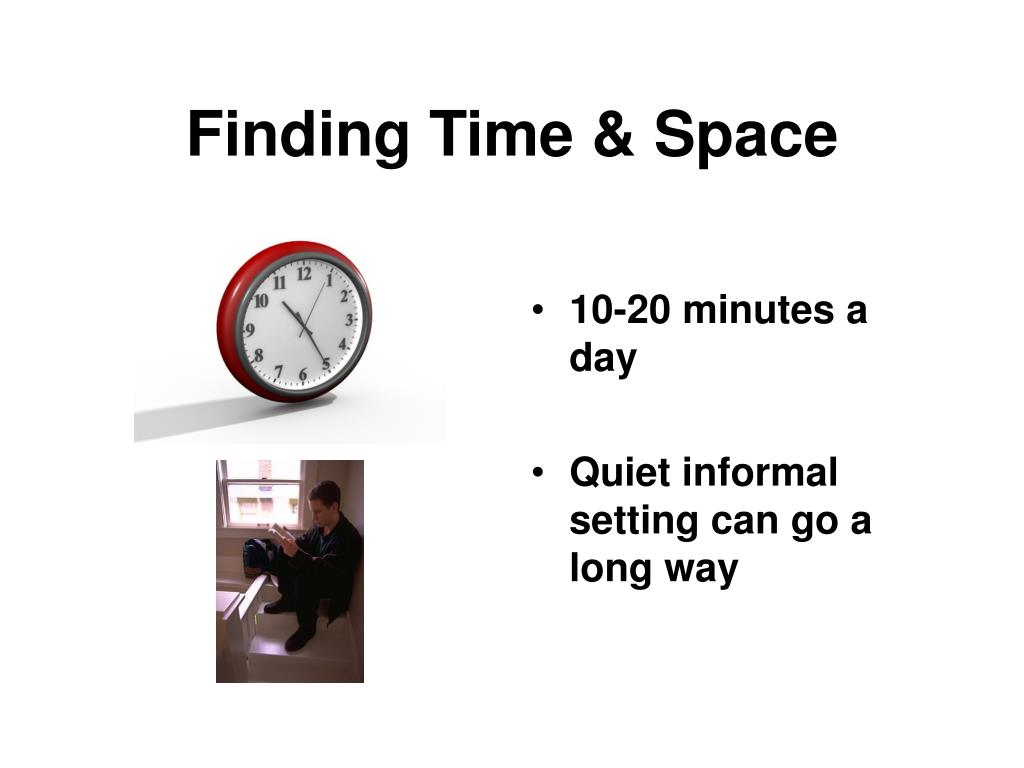 Finding Time & Space