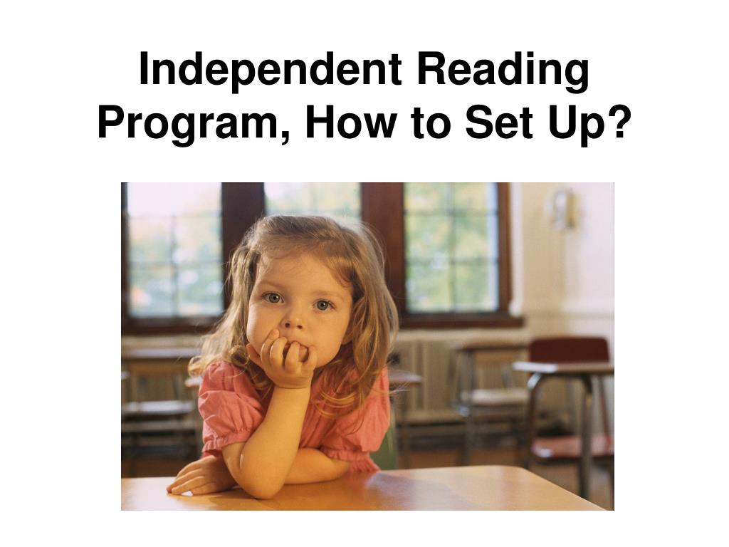 Independent Reading Program, How to Set Up?