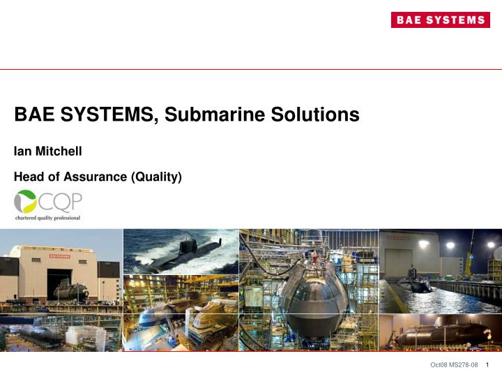 Bae systems submarine solutions ian mitchell head of assurance quality
