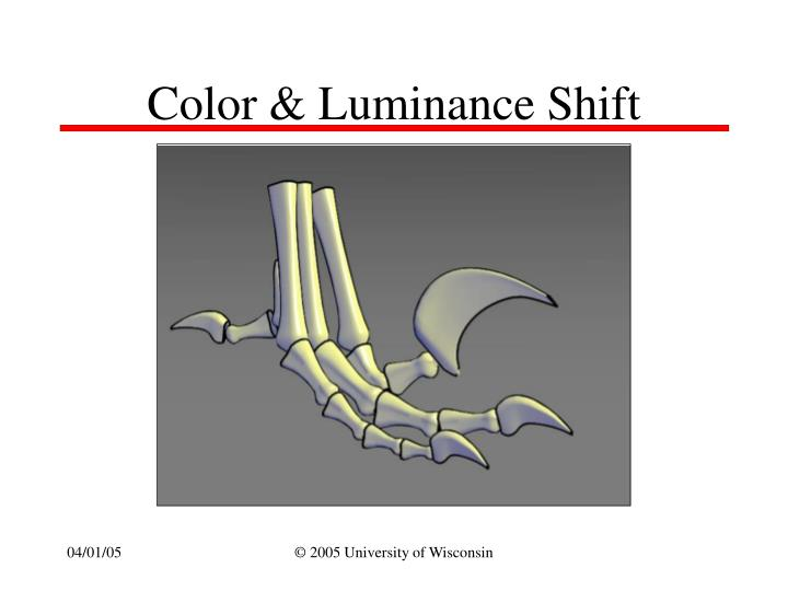 Color & Luminance Shift