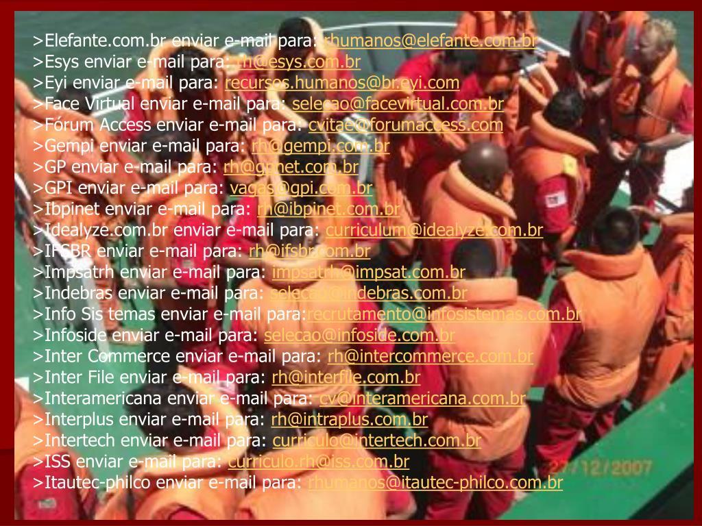 >Elefante.com.br enviar e-mail para: