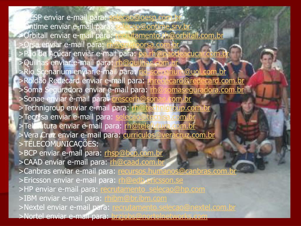 >OESP enviar e-mail para: