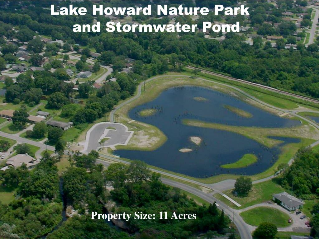 Lake Howard Nature Park                and Stormwater Pond