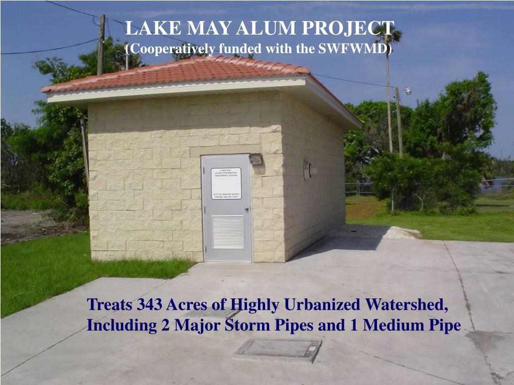 LAKE MAY ALUM PROJECT