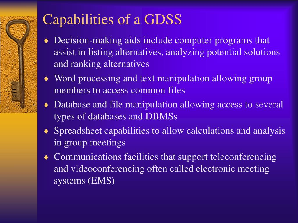 Capabilities of a GDSS