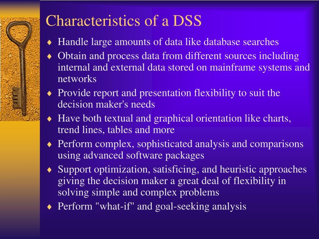 Characteristics of a DSS