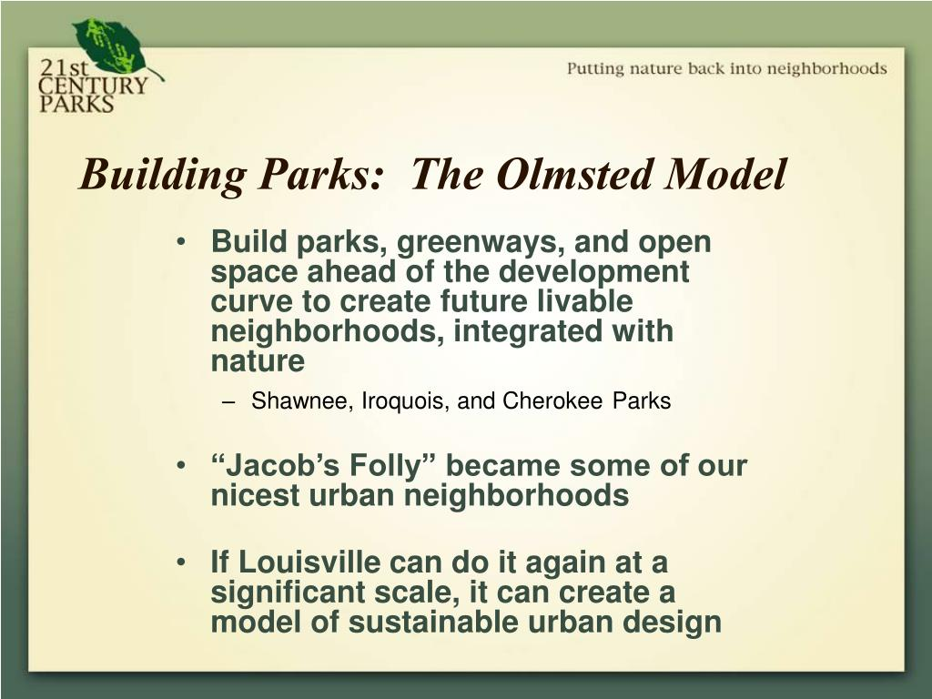 Building Parks:  The Olmsted Model