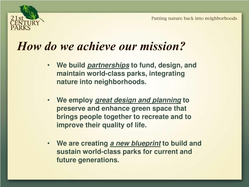 How do we achieve our mission?