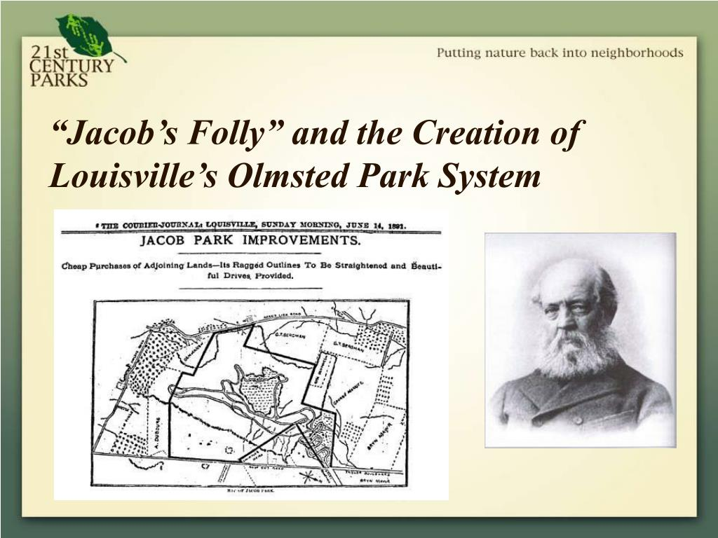 """Jacob's Folly"" and the Creation of Louisville's Olmsted Park System"
