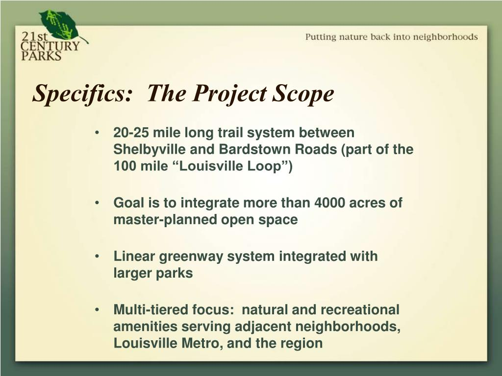 Specifics:  The Project Scope