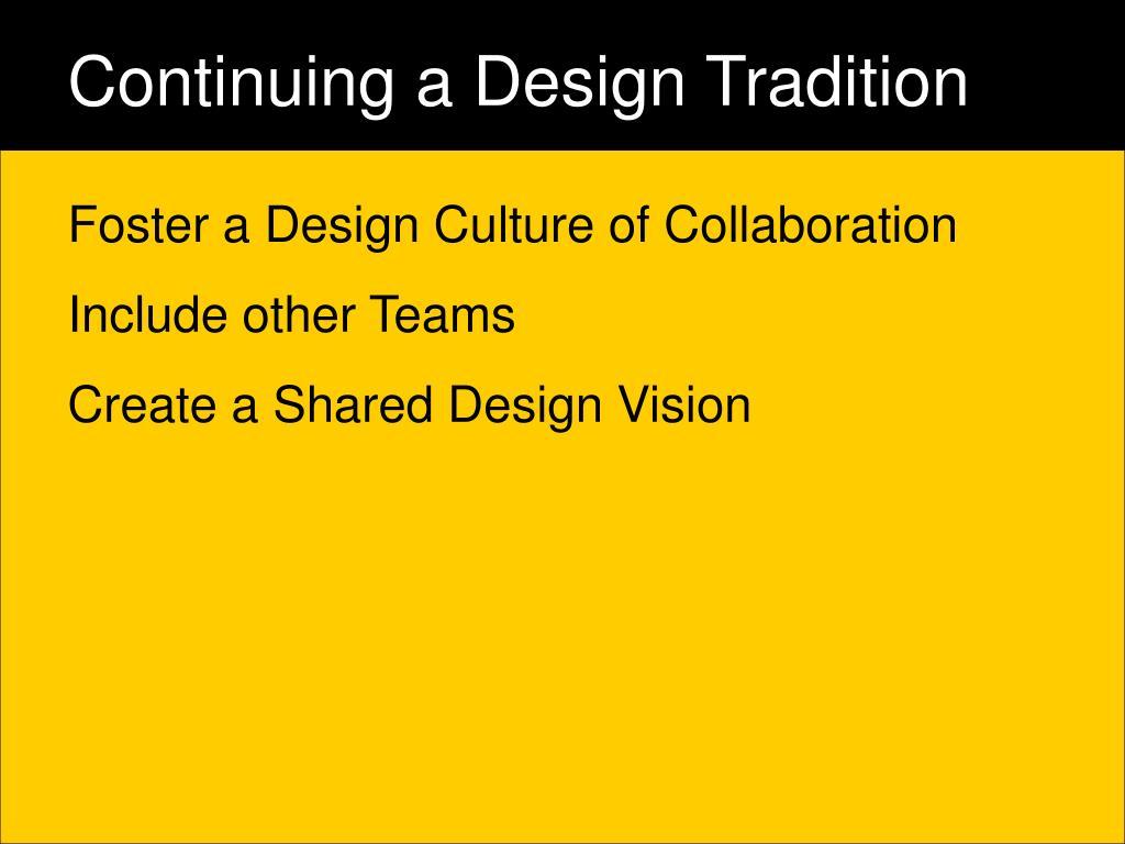 Continuing a Design Tradition