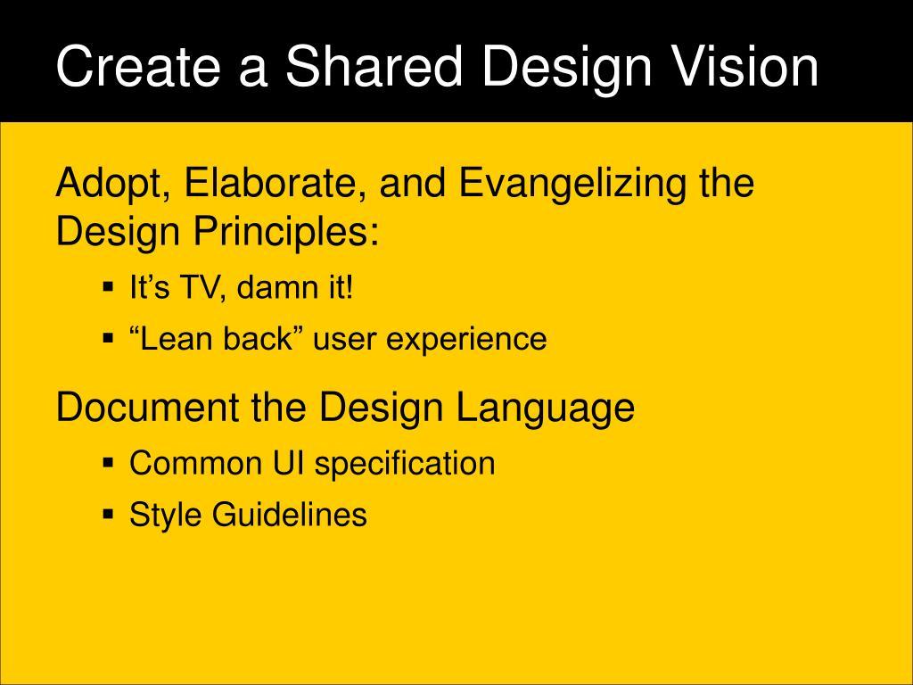 Create a Shared Design Vision