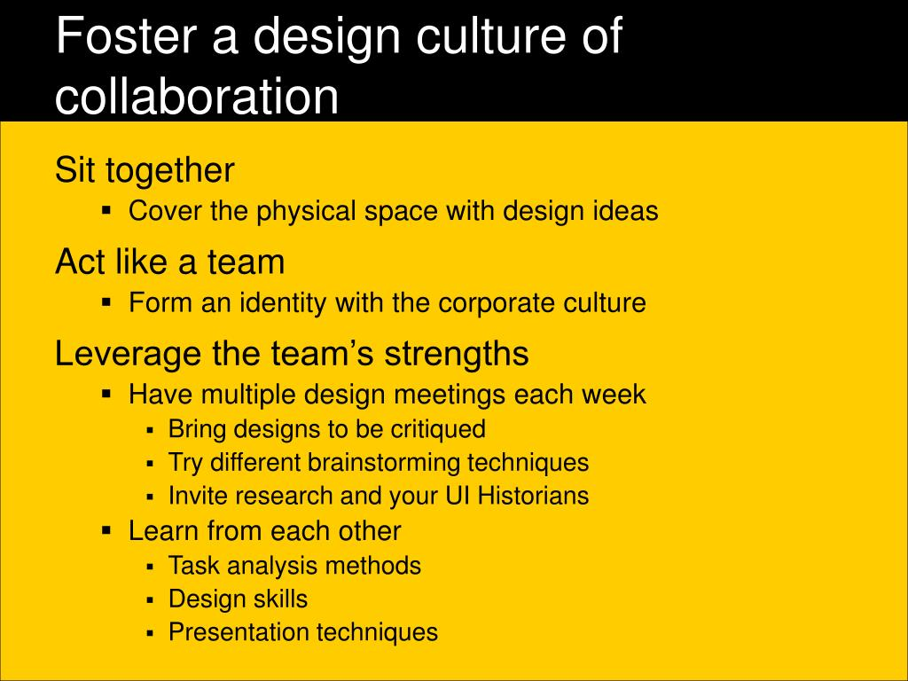 Foster a design culture of collaboration