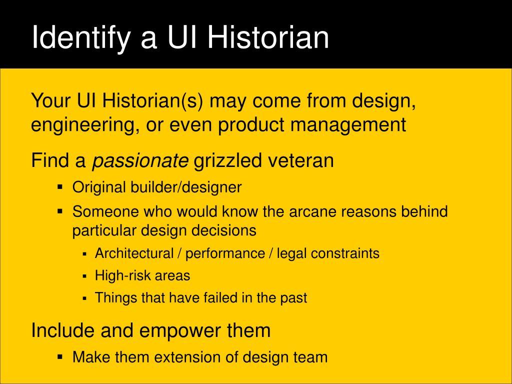 Identify a UI Historian