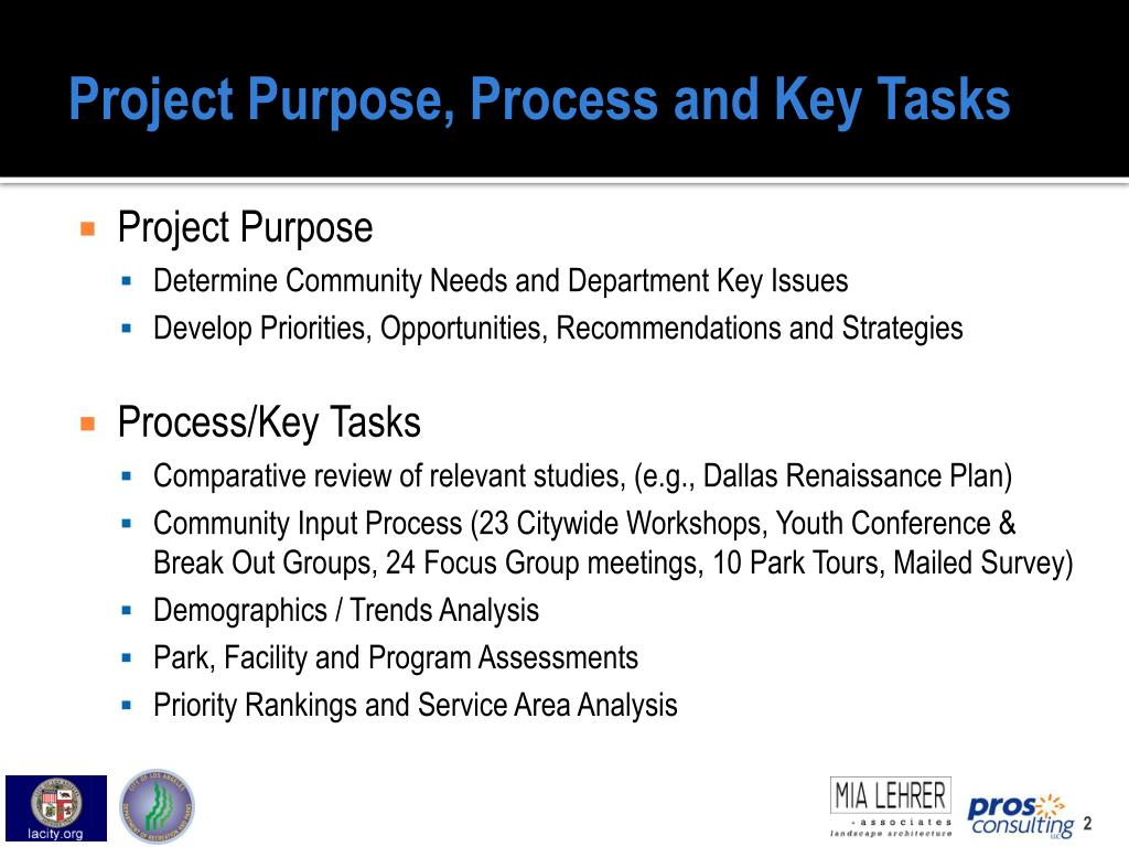 Project Purpose, Process and Key Tasks