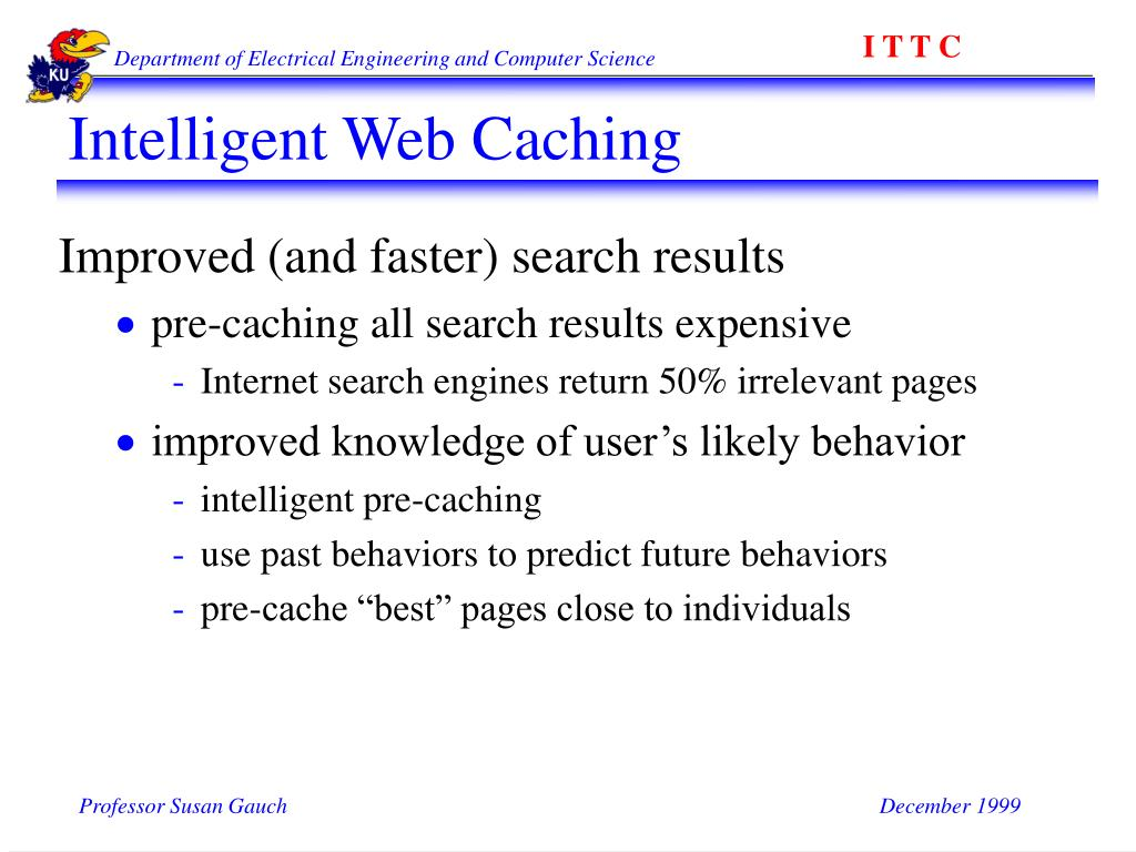 Intelligent Web Caching