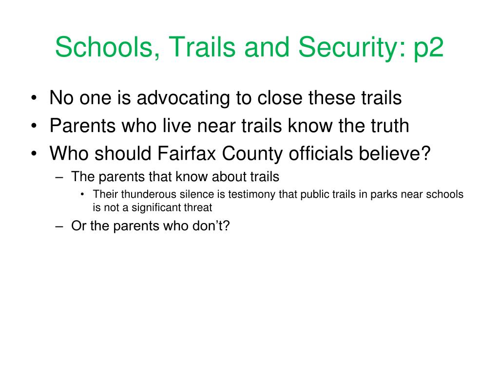 Schools, Trails and Security: p2