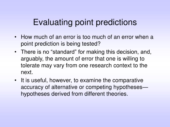 Evaluating point predictions