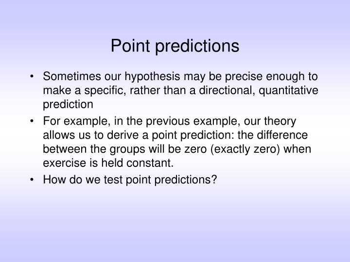 Point predictions