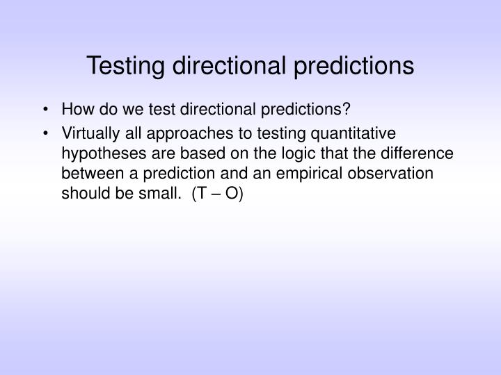 Testing directional predictions
