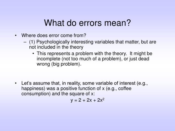 What do errors mean?