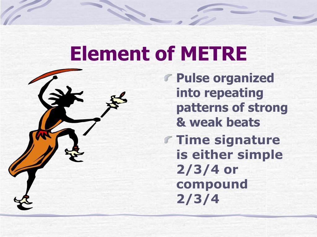 Element of METRE