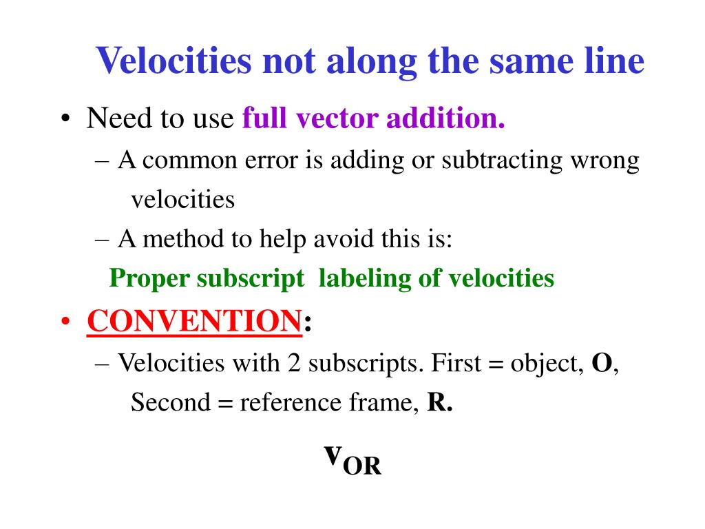 Velocities not along the same line