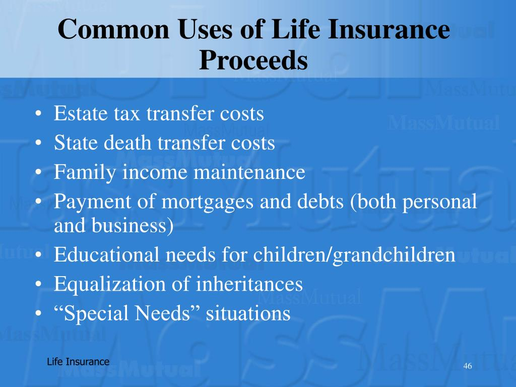 Common Uses of Life Insurance Proceeds