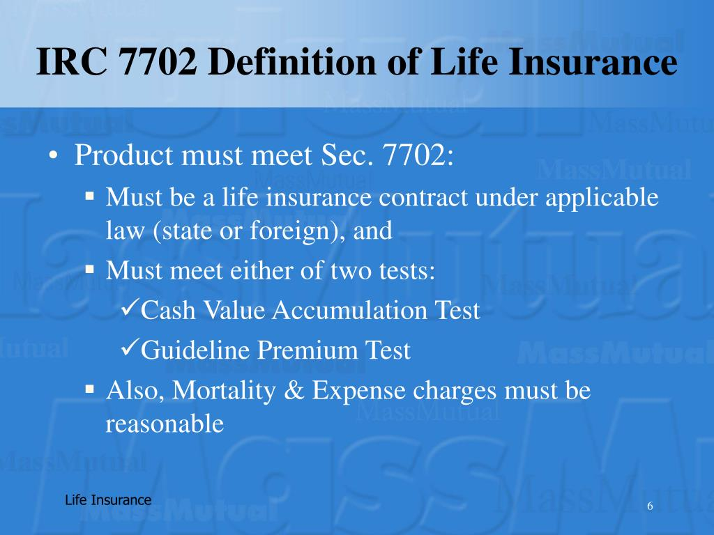 IRC 7702 Definition of Life Insurance