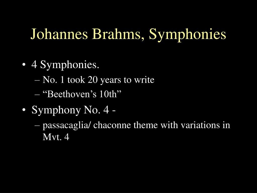 Johannes Brahms, Symphonies