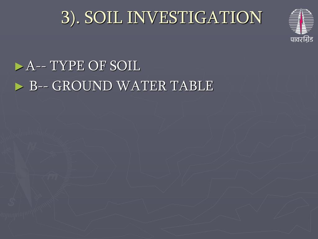 3). SOIL INVESTIGATION