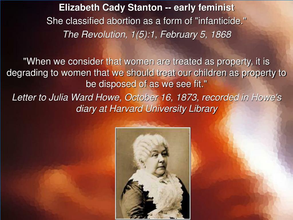 Elizabeth Cady Stanton -- early feminist