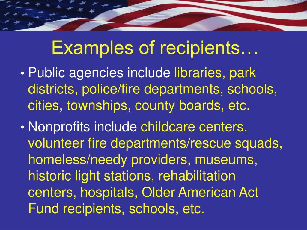 Examples of recipients…