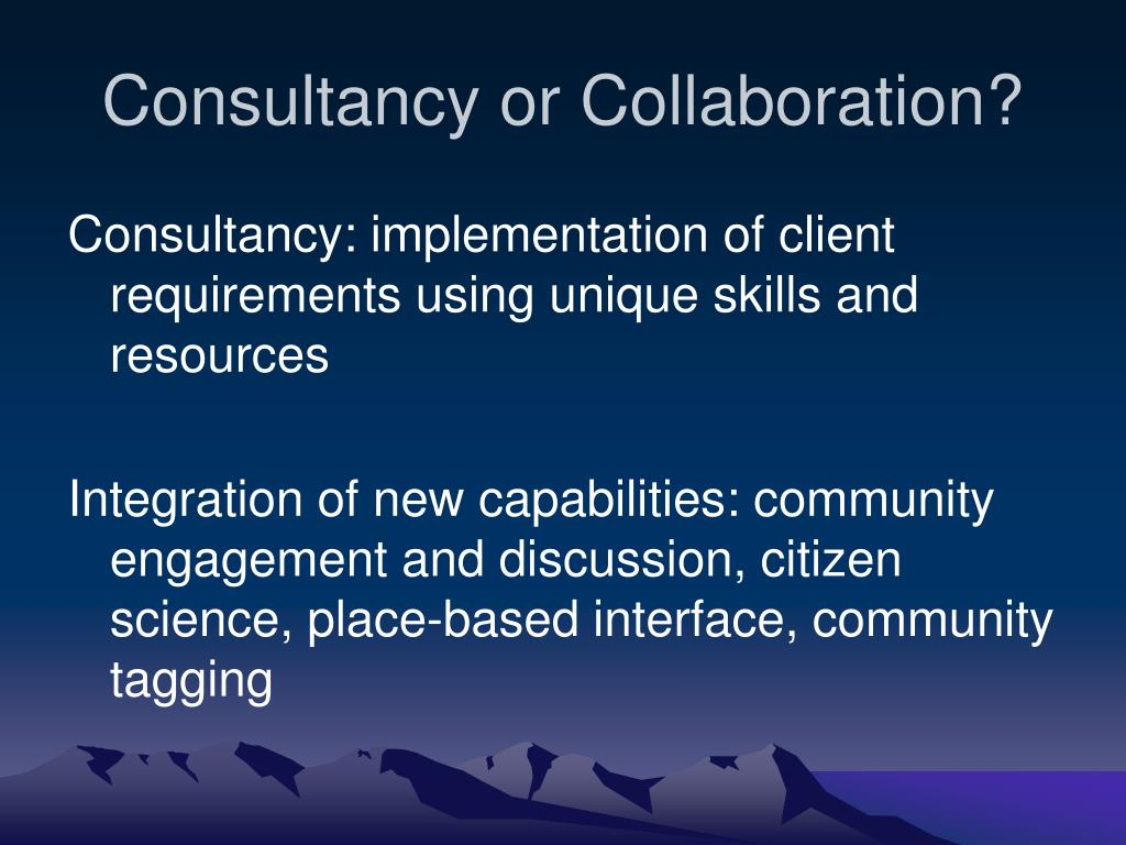 Consultancy or Collaboration?