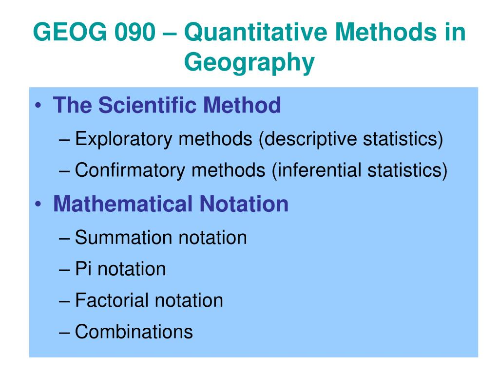 GEOG 090 – Quantitative Methods in Geography
