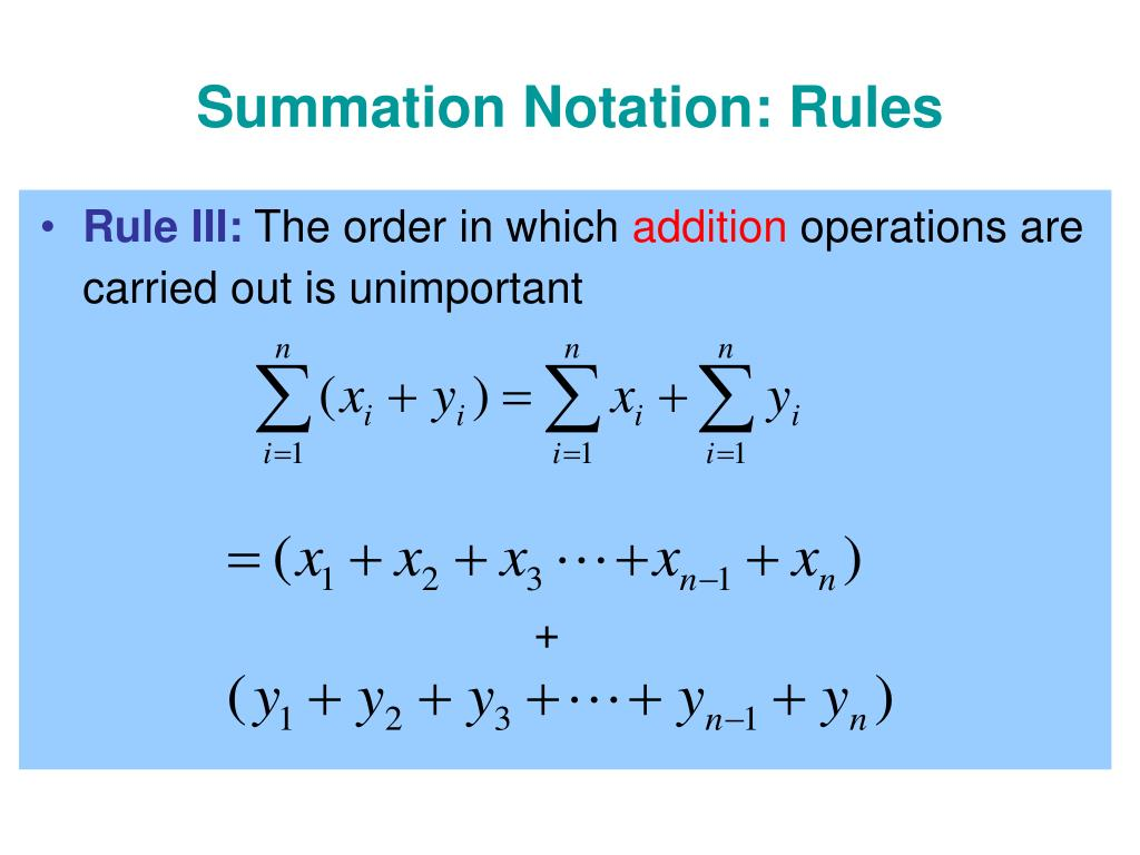 Summation Notation: Rules