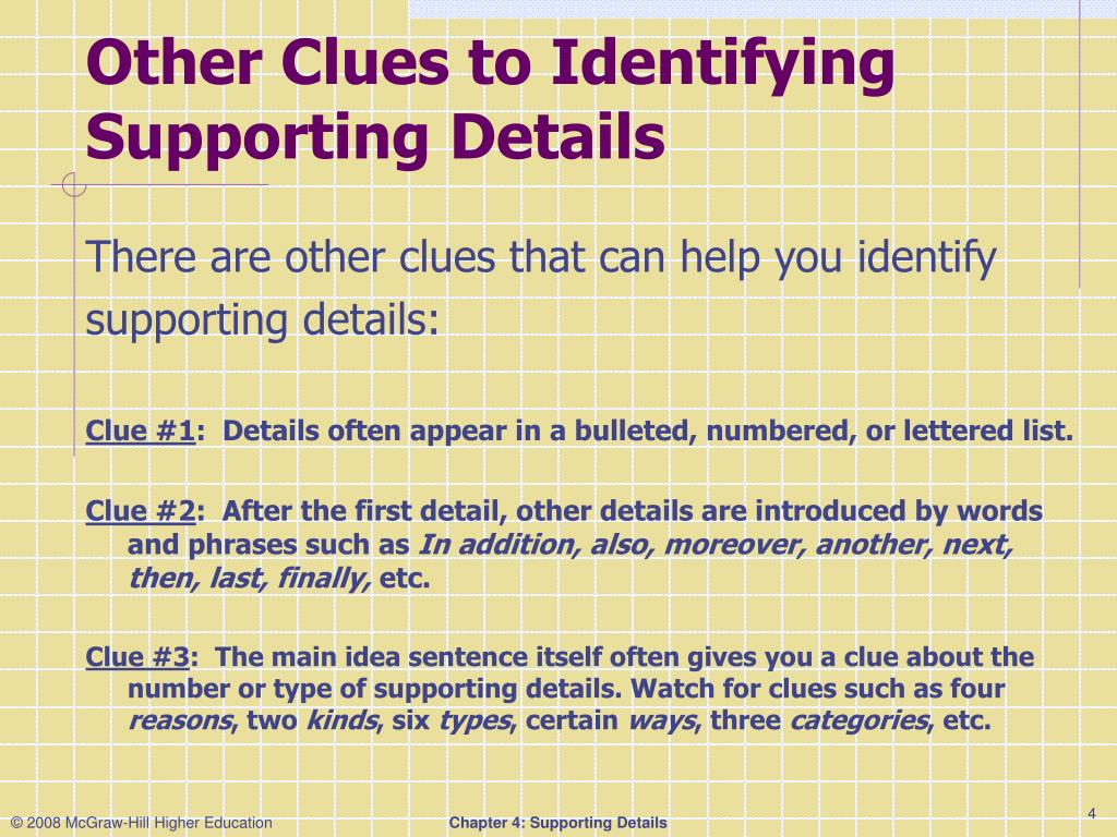 Other Clues to Identifying Supporting Details
