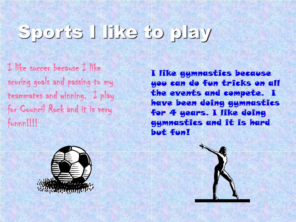 Sports I like to play