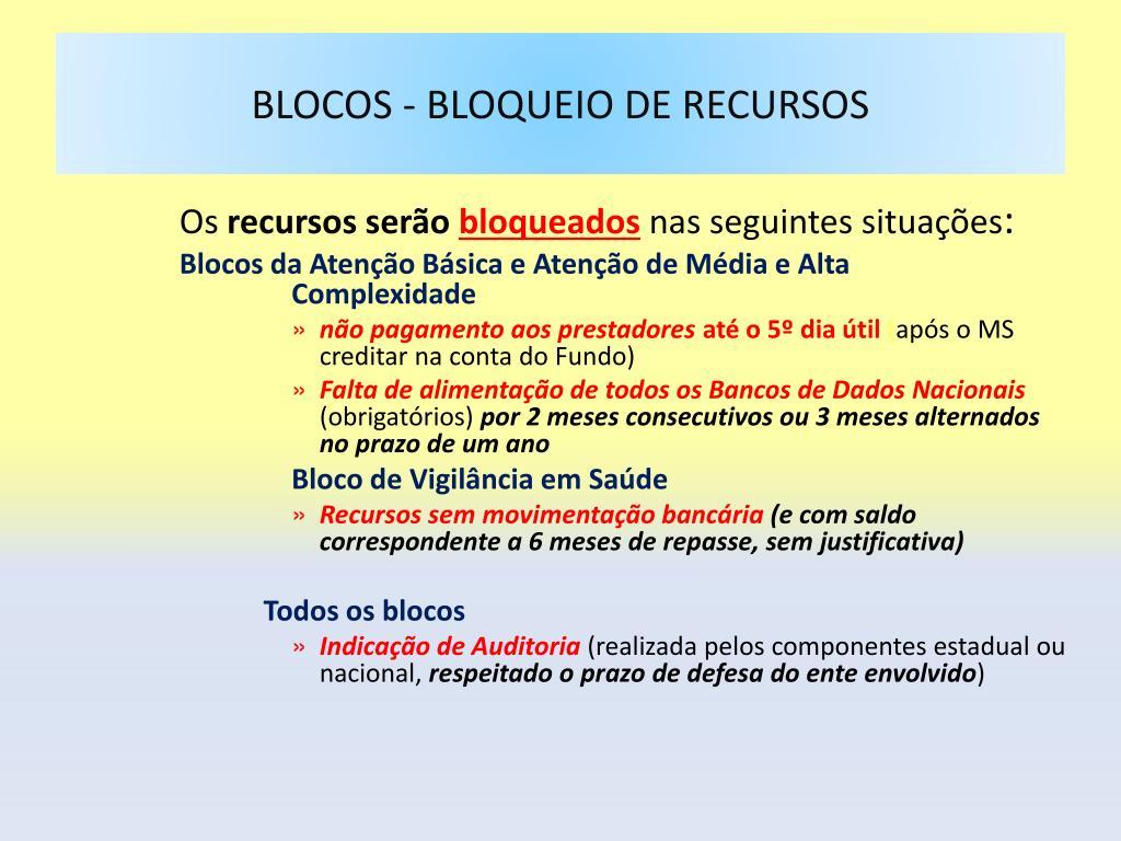 BLOCOS - BLOQUEIO DE RECURSOS