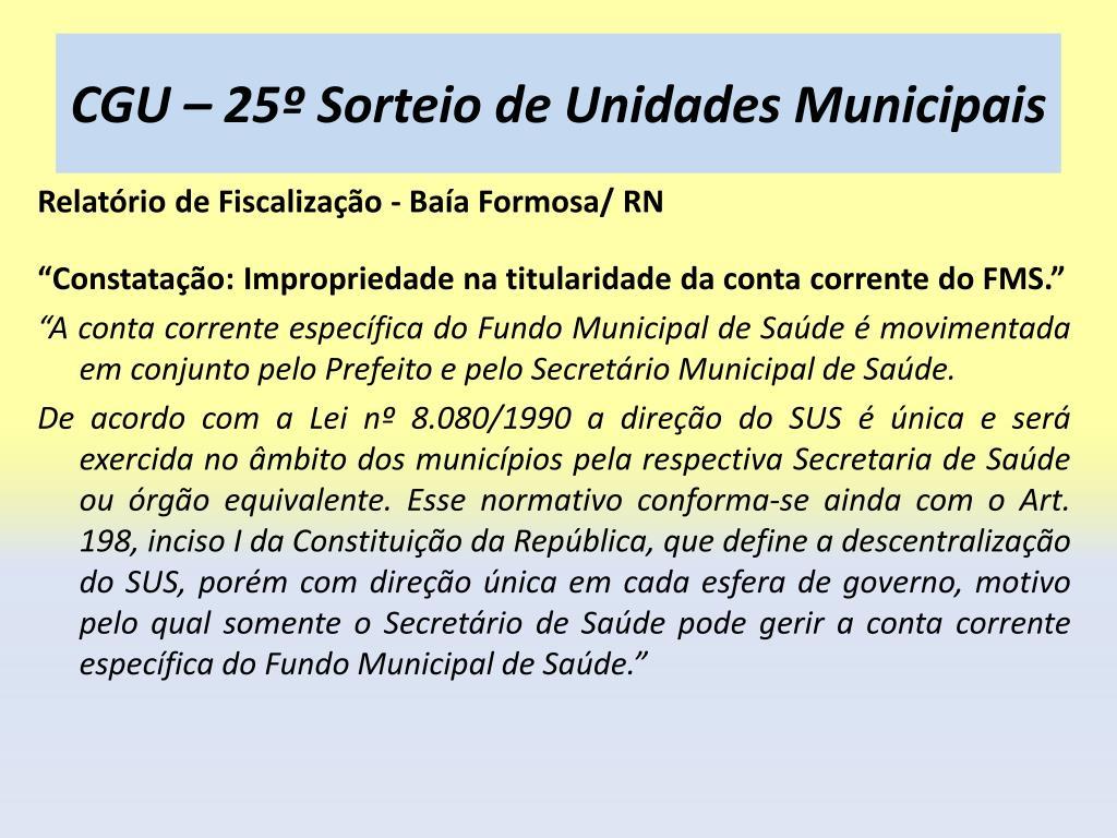 CGU – 25º Sorteio de Unidades Municipais
