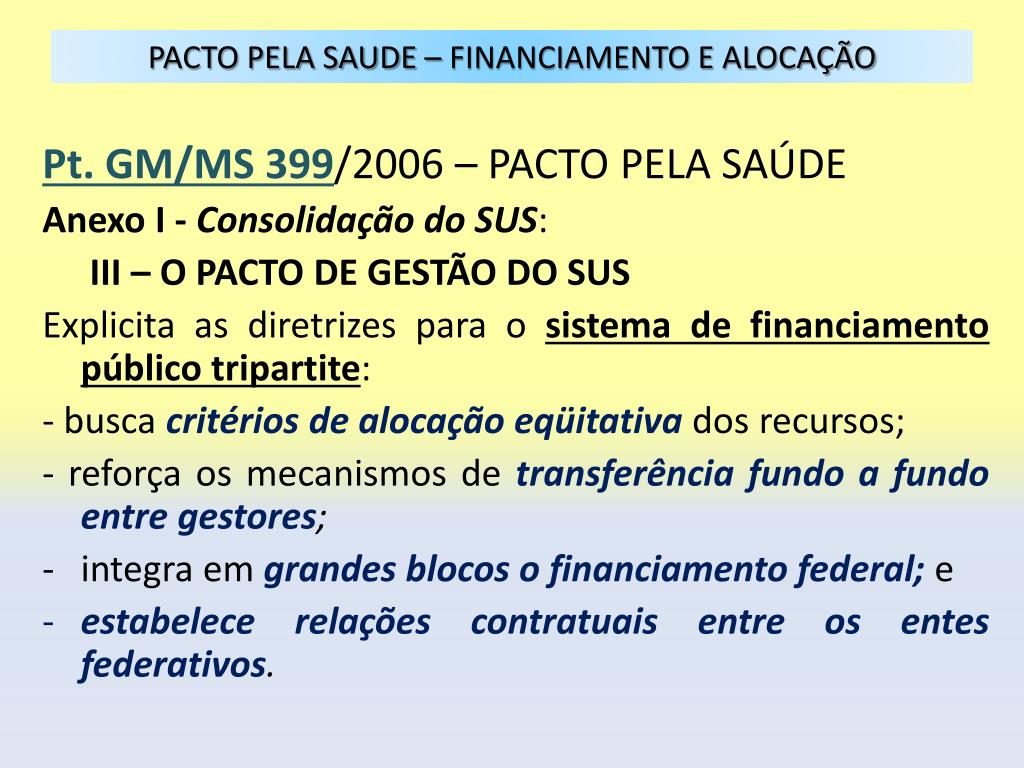 PACTO PELA SAUDE – FINANCIAMENTO E