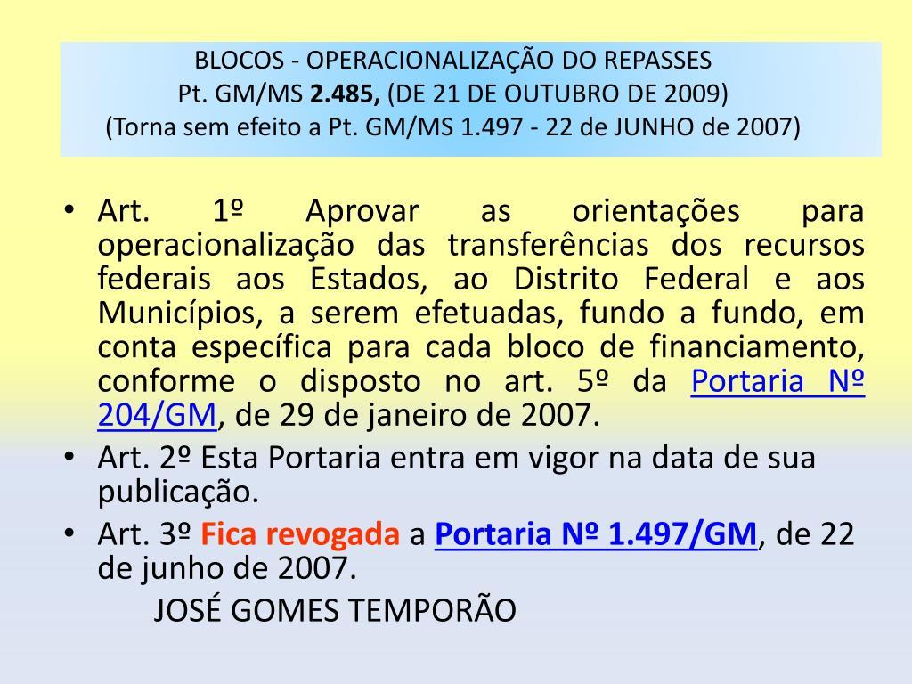 BLOCOS - OPERACIONALIZAÇÃO DO REPASSES