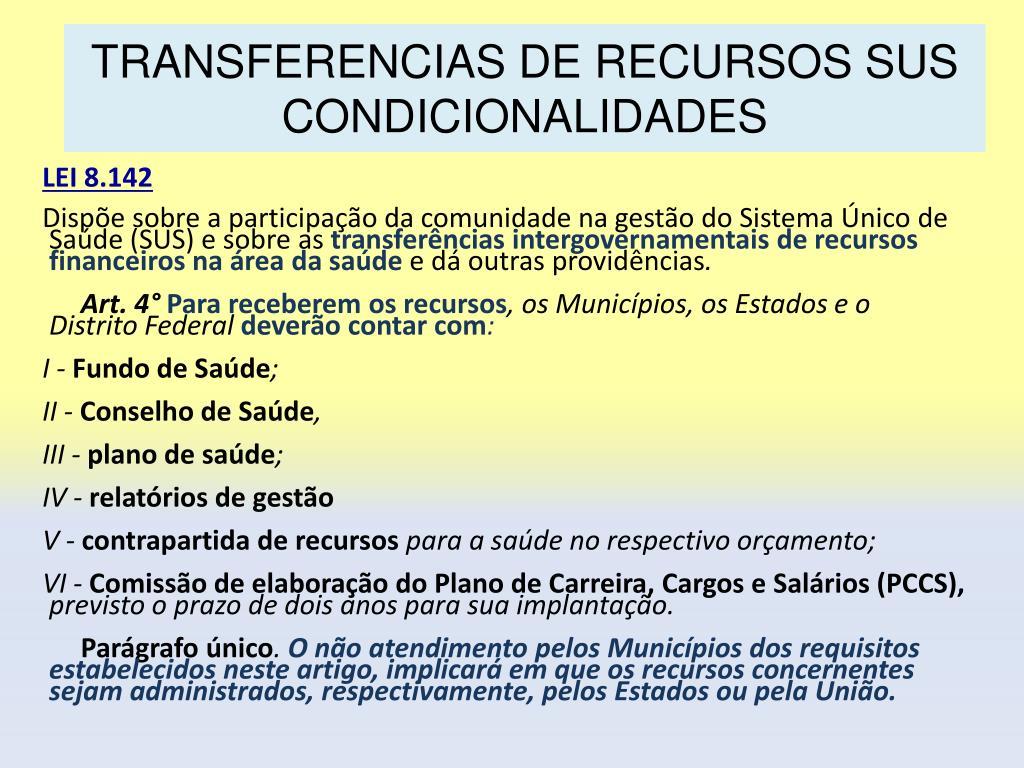 TRANSFERENCIAS DE RECURSOS SUS CONDICIONALIDADES